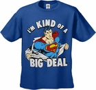 "Official Superman ""I'm Kind Of A Big Deal"" Men's T-Shirt"