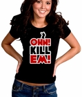 Ohh! Kill Em! Terio Girl's T-Shirt