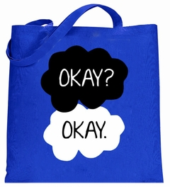 """Okay? Okay."" Quote The Fault In Our Stars Tote Bag"
