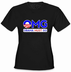 OMG Obama Must Go Ladies T-Shirt