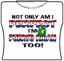 Perfect And Puerto Rican Girls T-Shirt