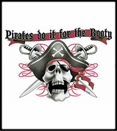 Pirates Do It For The Booty T-Shirt
