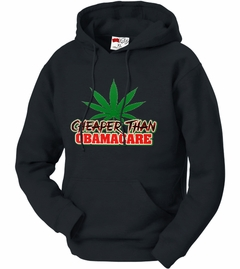 Pot Cheaper Than Obama Care Adult Hoodie