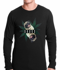 Pugs and Drugs Pot Leaf Thermal Shirt