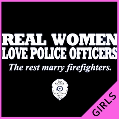 Real Women Love Police Officers Girl's T- Shirt