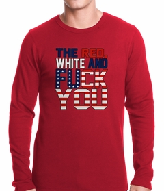 Red, White & F*ck You Thermal Shirt