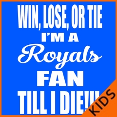 Royals Fan Till I Die Kids T-shirt