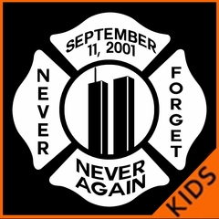 September 11, 2001 Never Forget, Never Again Kids T-shirt