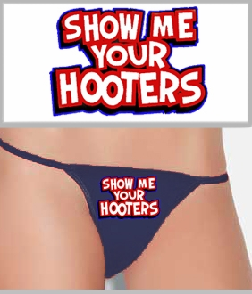 Show Me Your Hooters Thong<!-- Click to Enlarge-->
