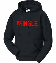 #Single,  Adult Hoodie