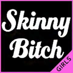 Skinny Bitch Girls T-Shirt