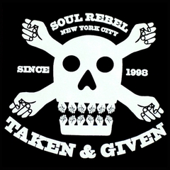 Soul Rebel Taken & Given T-Shirt