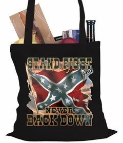 Stand, Fight and Never Back Down Confederate Rebel Flag Tote Bag