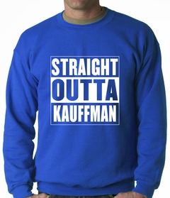 Straight Outta Kauffman Field Kansas City Adult Crewneck