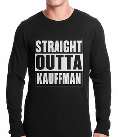 Straight Outta Kauffman Field Kansas City Thermal Shirt