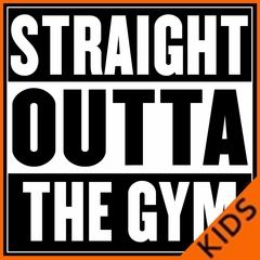 Straight Outta The Gym Kids T-shirt