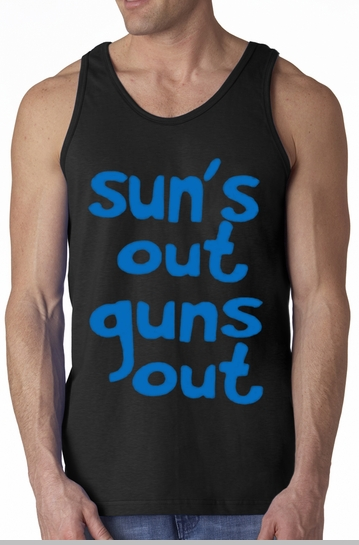 Sun's Out Guns Out Tank Top<!-- Click to Enlarge-->