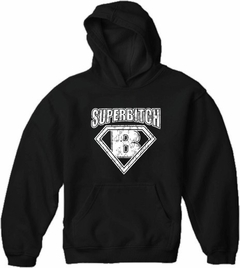 Super Bitch Adult Hoodie