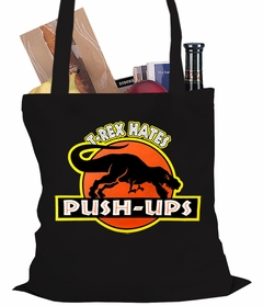 T-Rex Hates Pushups Funny Tote Bag