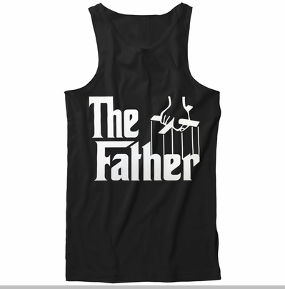 The Father Funny Tank Top<!-- Click to Enlarge-->