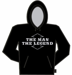 The Man, The Legend Hoodie