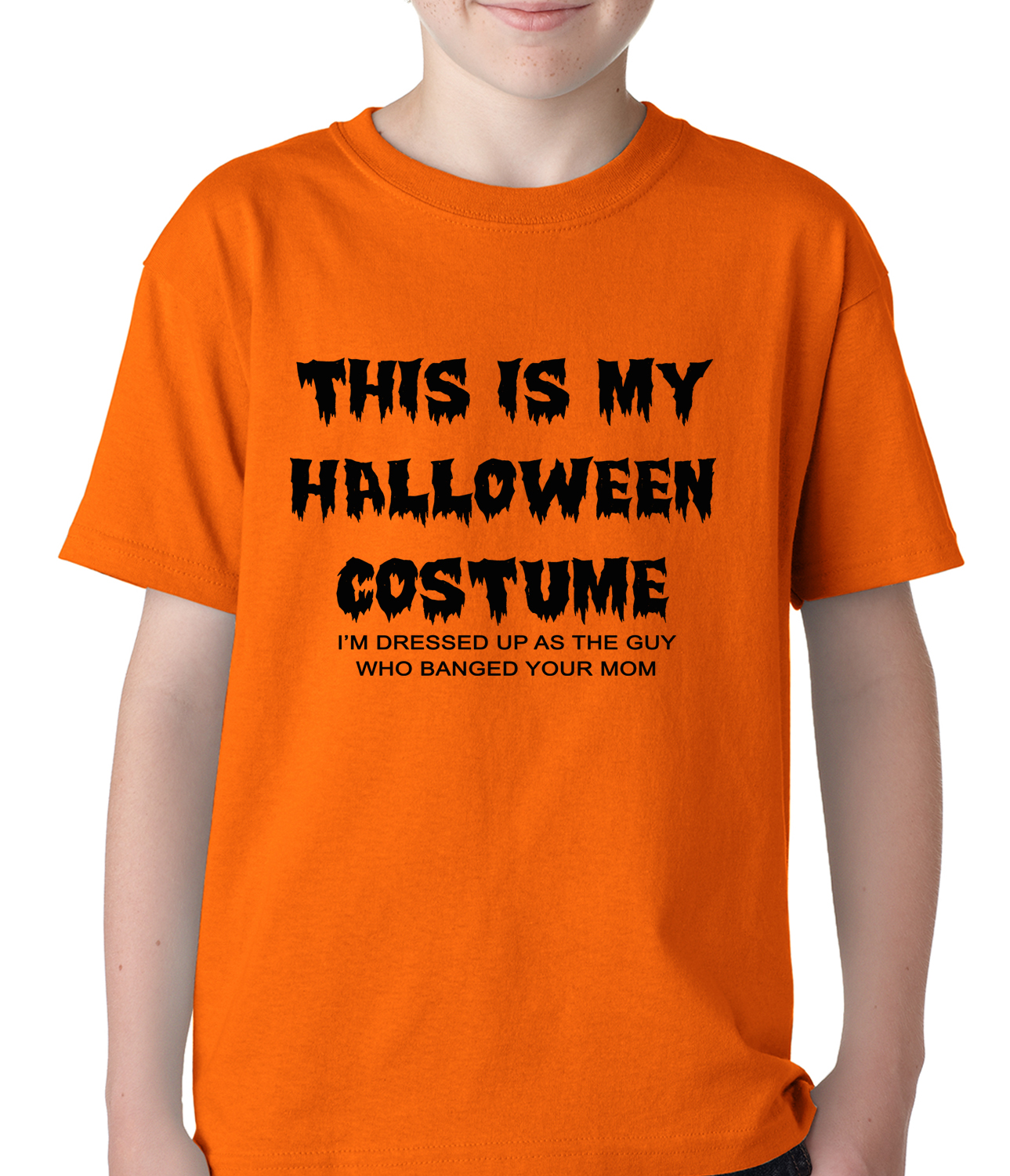 This is my halloween costume the guy who banged your mom for Costume t shirts online