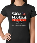 Waka Flocka for President 2016 Ladies T-shirt