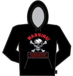 Warning Truckers Can Be Dangerous Hoodie