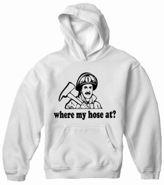 Where My Hose At? Adult Hoodie