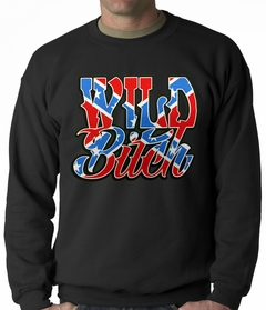 Wild Bitch Confederate Rebel Flag Adult Crewneck