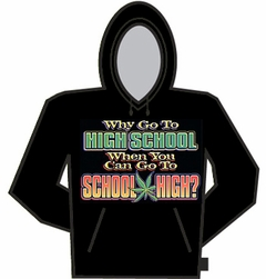 You Can Go To School High Hoodie