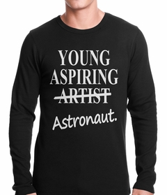 Young Aspiring Astronaut (Artist Crossed Out) Thermal Shirt