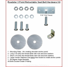 Roadster 3 Point Retractable Seat Belt Hardware Kit # H113