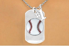"<bR>             AN ALLAN ROBIN DESIGN<bR>                  EXCLUSIVELY OURS!!<BR>                 LEAD & NICKEL FREE!!<BR>W16282N - DOUBLE-SIDED BASEBALL<Br>     ""NEVER GIVE UP"" DOG TAG & ""#1""<Br>              CHARM NECKLACE FROM<bR>                $7.50 TO $11.75 ©2010"