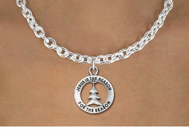 """<bR>                 EXCLUSIVELY OURS!!<BR>           AN ALLAN ROBIN DESIGN!!<BR>  CLICK HERE TO SEE 1000+ EXCITING<BR>     CHANGES THAT YOU CAN MAKE!<BR> CADMIUM, LEAD & NICKEL FREE!! <BR>W1314SN - ROUND SILVER TONE <BR>""""JESUS IS THE REASON"""" CHRISTMAS CHARM <BR>& NECKLACE FROM $4.50 TO $8.35 �2012"""