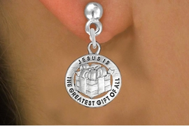 "<bR>                 EXCLUSIVELY OURS!!<BR>           AN ALLAN ROBIN DESIGN!!<BR>  CLICK HERE TO SEE 1000+ EXCITING<BR>     CHANGES THAT YOU CAN MAKE!<BR> CADMIUM, LEAD & NICKEL FREE!! <BR>W1316SE - ROUND SILVER TONE <BR>""GREATEST GIFT"" CHRISTMAS CHARM <BR>EARRINGS FROM $4.50 TO $8.35 �2012"