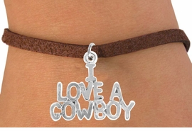 "<bR>               EXCLUSIVELY OURS!!<Br>         AN ALLAN ROBIN DESIGN!!<BR>CLICK HERE TO SEE 120+ EXCITING<BR>   CHANGES THAT YOU CAN MAKE!<BR>              LEAD & NICKEL FREE!!<BR>    W650SB - ""I LOVE A COWBOY""<Br>   BRACELET FROM $4.50 TO $8.35"