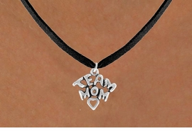 """<bR>                 EXCLUSIVELY OURS!!<Br>           AN ALLAN ROBIN DESIGN!!<BR>  CLICK HERE TO SEE 120+ EXCITING<BR>     CHANGES THAT YOU CAN MAKE!<BR>                LEAD & NICKEL FREE!!<BR> W682SN - """"TEAM MOM"""" CHARM &<BR>     NECKLACE FROM $4.50 TO $8.35"""