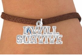 "<bR>               EXCLUSIVELY OURS!!<Br>         AN ALLAN ROBIN DESIGN!!<BR>CLICK HERE TO SEE 120+ EXCITING<BR>   CHANGES THAT YOU CAN MAKE!<BR>               LEAD & NICKEL FREE!!<BR>W822SB - ""I WILL SURIVIVE"" TEAL<Br> AWARENESS RIBBON & BRACELET<Br>               FROM $4.50 TO $8.35"