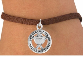 <bR>                    EXCLUSIVELY OURS!!<Br>              AN ALLAN ROBIN DESIGN!!<BR>  CLICK HERE TO SEE 500+ EXCITING<BR>     CHANGES THAT YOU CAN MAKE!<BR>                LEAD & NICKEL FREE!!<BR> W759SB � UNTO US A CHILD IS BORN�<Br>         BRACELET FROM $4.50 TO $8.35