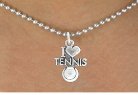 "<bR>               EXCLUSIVELY OURS!!<BR>         AN ALLAN ROBIN DESIGN!!<BR>CLICK HERE TO SEE 600+ EXCITING<BR>   CHANGES THAT YOU CAN MAKE!<BR>              LEAD & NICKEL FREE!!<BR>         W1019SN - ""I LOVE TENNIS""<Br>  NECKLACE FROM $4.50 TO $8.35"