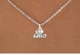 "<bR>               EXCLUSIVELY OURS!!<BR>         AN ALLAN ROBIN DESIGN!!<BR>CLICK HERE TO SEE 600+ EXCITING<BR>   CHANGES THAT YOU CAN MAKE!<BR>              LEAD & NICKEL FREE!!<BR>        W1038SN - ""I LOVE KARATE""<Br>  NECKLACE FROM $4.50 TO $8.35"