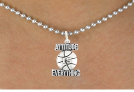 "<bR>                               EXCLUSIVELY OURS!!<BR>                        AN ALLAN ROBIN DESIGN!!<BR>                CLICK HERE TO SEE 600+ EXCITING<BR>                   CHANGES THAT YOU CAN MAKE!<BR>                              LEAD & NICKEL FREE!!<BR>           W1048SN - ""ATTITUDE IS EVERYTHING""<Br>                        BASKETBALL NECKLACE <BR>                    FROM $4.50 TO $8.35 ©2011"