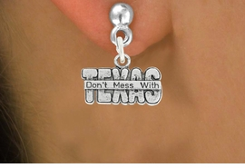 "<bR>                   EXCLUSIVELY OURS!!<BR>             AN ALLAN ROBIN DESIGN!!<BR>    CLICK HERE TO SEE 600+ EXCITING<BR>       CHANGES THAT YOU CAN MAKE!<BR>                  LEAD & NICKEL FREE!!<BR> W1052SN - ""DON'T MESS WITH TEXAS""<Br> EARRINGS FROM $4.50 TO $8.35 �2011"