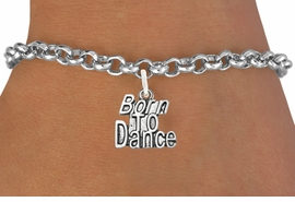 "<bR>                              EXCLUSIVELY OURS!!<BR>                        AN ALLAN ROBIN DESIGN!!<BR>               CLICK HERE TO SEE 600+ EXCITING<BR>                  CHANGES THAT YOU CAN MAKE!<BR>                             LEAD & NICKEL FREE!!<BR>             W1094SB - ""BORN TO DANCE"" CHARM<Br>         & BRACELET FROM $4.15 TO $8.00 ©2011"