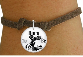 "<bR>                               EXCLUSIVELY OURS!!<BR>                         AN ALLAN ROBIN DESIGN!!<BR>                CLICK HERE TO SEE 600+ EXCITING<BR>                   CHANGES THAT YOU CAN MAKE!<BR>                             LEAD & NICKEL FREE!!<BR>W1146SB - ""BORN TO BE A CHAMPION"" CHEERLEADER CHARM  <Br>& CHILDRENS BRACELET FROM $4.15 TO $8.00 �2012"