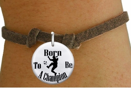 """<bR>                               EXCLUSIVELY OURS!!<BR>                         AN ALLAN ROBIN DESIGN!!<BR>                CLICK HERE TO SEE 600+ EXCITING<BR>                   CHANGES THAT YOU CAN MAKE!<BR>                             LEAD & NICKEL FREE!!<BR>W1155SB - """"BORN TO BE A CHAMPION"""" WOMENS SOCCER<Br>CHARM  & CHILDRENS BRACELET FROM $4.15 TO $8.00 �2012"""