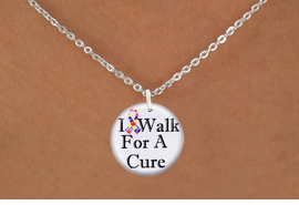 "<bR>                              EXCLUSIVELY OURS!!<BR>                        AN ALLAN ROBIN DESIGN!!<BR>               CLICK HERE TO SEE 600+ EXCITING<BR>                  CHANGES THAT YOU CAN MAKE!<BR>                             LEAD & NICKEL FREE!!<BR>W1229SN - AUTISM RIBBON ""I WALK FOR A CURE""  <Br>CHARM & NECKLACE FROM $4.50 TO $8.35 �2012"