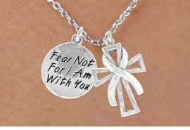 """<BR>              """"EXCLUSIVELY OURS""""<bR>          AN ALLAN ROBIN DESIGN<Br>              LEAD & NICKEL FREE!!<Br>  W13707N - SILVER TONE RIBBON<Br>ON A CROSS & """"FEAR NOT"""" CHARM<Br>    NECKLACE FROM $5.25 TO $8.65"""