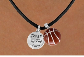 "<BR>            ""EXCLUSIVELY OURS""<bR>        AN ALLAN ROBIN DESIGN<Br>            LEAD & NICKEL FREE!!<Br>W13842N - ""TRUST IN THE LORD""<br>       & BASKETBALL NECKLACE<br>                 AS LOW AS $4.50"